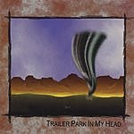 Holly Heaven & The Issue Trailer Park In My Head