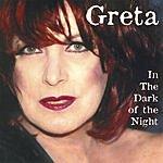 Greta In The Dark Of The Night
