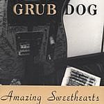 Grub Dog Amazing Sweehearts