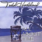 Todd Haddad All About Time