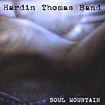 Hardin Thomas Band Soul Mountain