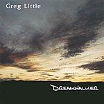 Greg Little Dreamwalker