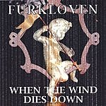 Furkloven When The Wind Dies Down