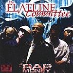 The Flatline Committee Rap Money (Parental Advisory)