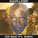 Hasani Lateef For What It's Worth