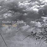 Goodbye Girl Friday Silver Or Gold
