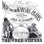 The Free Staters Ho! For The Kansas Plains