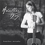 Heather Murphy Another Way