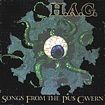 H.A.G. Songs From The Pus Cavern