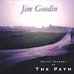 Jim Goodin Celtic Journey To The Path