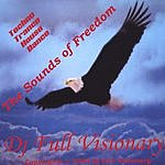 DJ Full Visionary The Sounds Of  Freedom