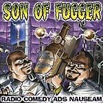 Friggen Comedy Network Son Of Fugger: Radio Comedy Ads Nauseam (Parental Advisory)