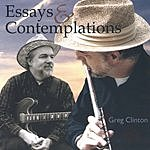 Greg Clinton Essays & Contemplations