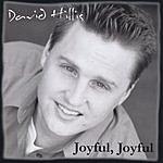 David Hillis Joyful, Joyful