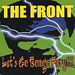 The Front Let's Go Bongo Fury