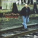 Grant Van Leuven RiverTown Warning