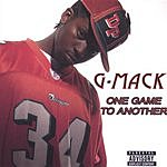 G Mack One Game To Another (Parental Advisory)