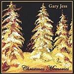 Gary Jess Christmas Memories