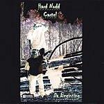 Hard Nodd Cartel Da Beginning (Parental Advisory)