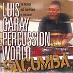 Luis Garay Percussion World Sacumba