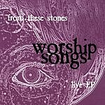 From These Stones Worship Songs Live EP