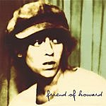 Friend Of Howard Friend Of Howard