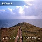 Bill Heck Calm Before The Storm