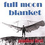 Full Moon Blanket Another First