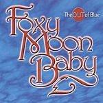 Foxy Moon Baby The Out Of Blue