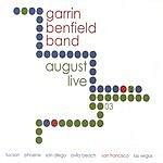 Garrin Benfield Band August Live
