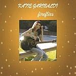Katie Garibaldi Fireflies