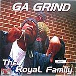 GA Grind The Royal Family