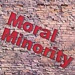 The Moral Minority Moral Minority