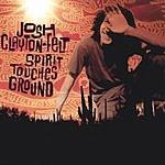 Josh Clayton-Felt Spirit Touches Ground