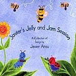 Javier Arau Javier's Jelly & Jam Session