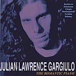 Julian Lawrence Gargiulo The Romantic Piano