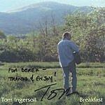 Tom Ingersoll Breakfast