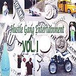 Hustle Gang Entertainment Hustle Gang Entertainment: Vol., 1