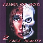 Armor Of God 2 Face Reality