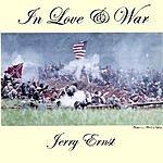 Jerry Ernst In Love & War