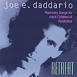 Joe E. Daddario Retreat: Recovery Songs For Adult Children Of Alcoholics, Incest Survivors, Domestic Violence Awareness