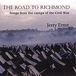 Jerry Ernst The Road To Richmond