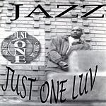 Jazz Just One Luv