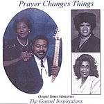 Gospel Times Ministries Prayer Changes Things: The Gospel Inspirations