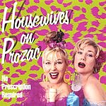 Housewives On Prozac No Prescription Required