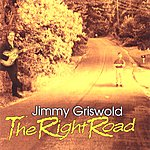Jimmy Griswold The Right Road