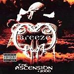 Breeze The Ascension 42000 (Parental Advisory)