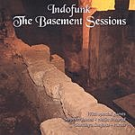 Indofunk The Basement Sessions