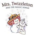 Jain Fairfax Mrs. Twizzleton & The Magic Songs