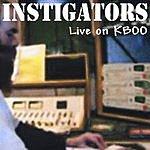Instigators Live On KBOO